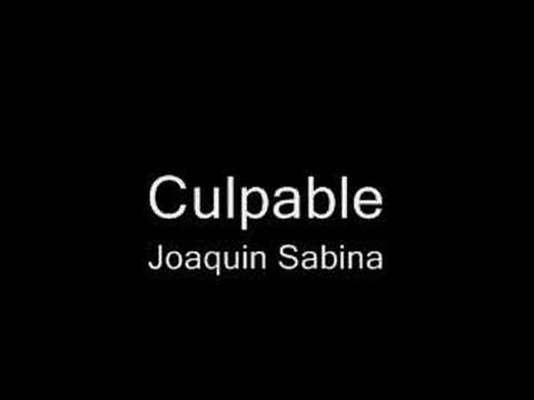 Joaquin sabina culpable youtube - You tube joaquin sabina ...