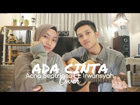 ADA CINTA - ACHA SEPTRIASA FT. IRWANSYAH ( COVER BY ALDHI & FEBY PUTRI )