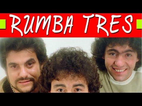 Rumba Tres - Grandes Exitos (Sus mejores rumbas)
