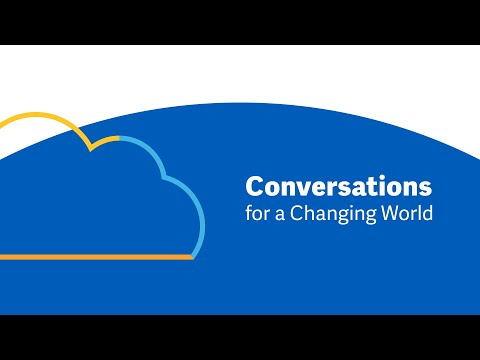 Conversations for a Changing World