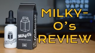 Milky O's e-Liquid Review By The Milkman