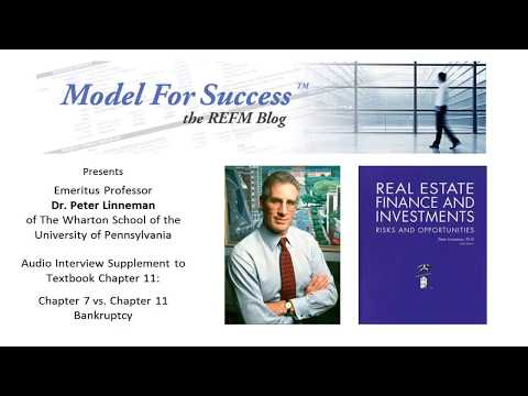 Ch. 7 vs. Ch. 11 Bankruptcy Compared - Dr. Peter Linneman Interviewed by Bruce Kirsch