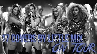 Gambar cover 17 COVERS BY LITTLE MIX - on tour
