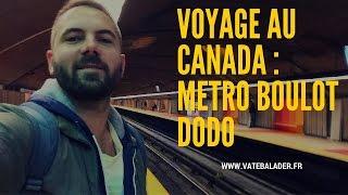 Mon voyage au Canada ★ métro boulot dodo