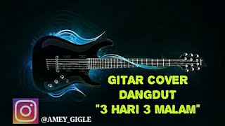 Download lagu 3 HARI 3 MALAM COVER