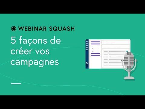 Squash TM Webinar #8 - Five ways to create a test campaigns