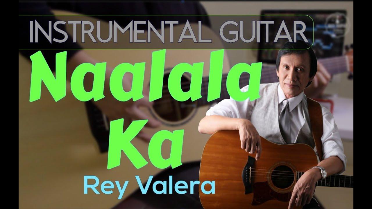 Rey Valera - Naalala Ka instrumental guitar karaoke