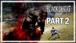 Black Desert Online Walkthrough Part 2 Red Nose Boss - Let's Play Gameplay