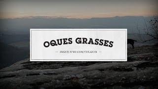 06 - Oques Grasses - Petxina lliure