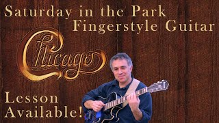Saturday in the Park, Chicago - solo fingerstyle guitar arrangement, Jake Reichbart