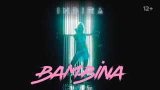 Смотреть клип Индира - Bambina