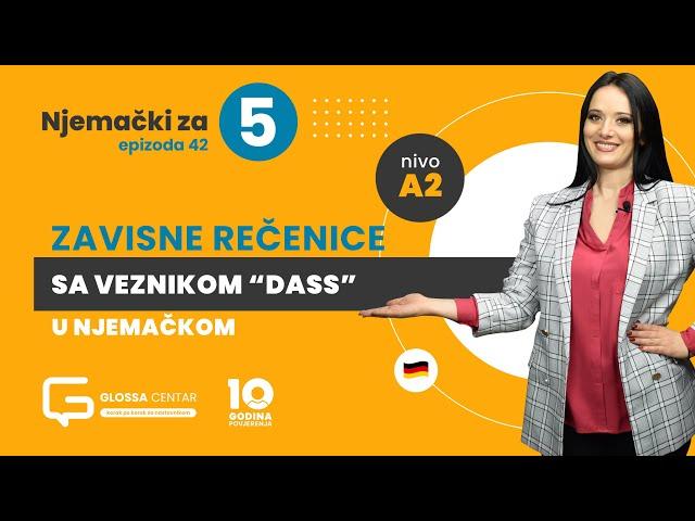 Njemački za 5 - Zavisne rečenice sa veznikom dass - A2 (sezona 3 epizoda 42)