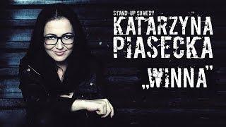 Katarzyna Piasecka - WINNA | Stand-Up | Cały Program