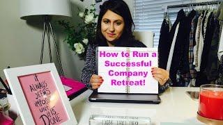 How to Run a Successful Company Retreat! | The Intern Queen