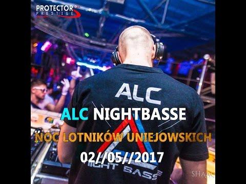 ★ ALC Nightbasse ★ Noc Lotników Uniejowskich ★ 02//05//2017 ★