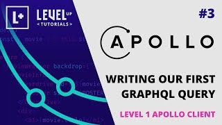 #3 Writing Our First GraphQL Query - Level 1 Apollo Client with React
