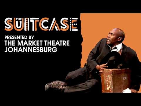 The Suitcase by The Market Theatre Johannesburg