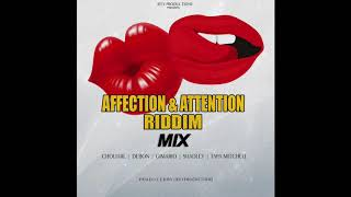Affection & Attention Riddim Mix 2018 (Jeey Productions)