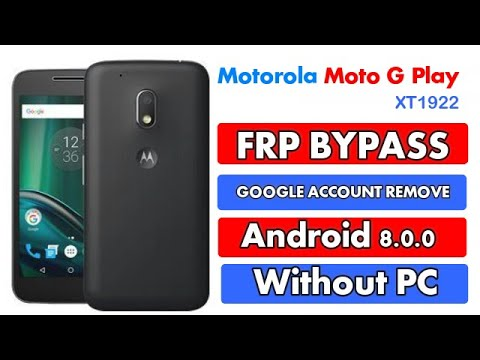 Motorola Moto G Play FRP Google Account Bypass Android 8.0.0 Without PC