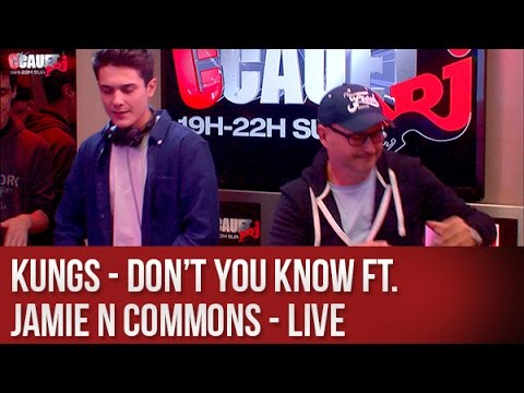 Kungs - Don't you know Ft. Jamie N Commons - Live - C'Cauet sur NRJ