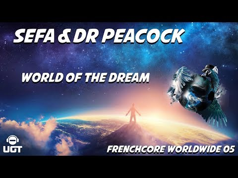Sefa & Dr Peacock - World of the Dream