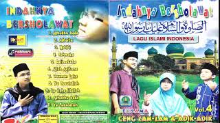 Download Mp3 Full Album Sholawat Ceng Zamzam & Adik-adik  Indah Bersholawat Vol. 4