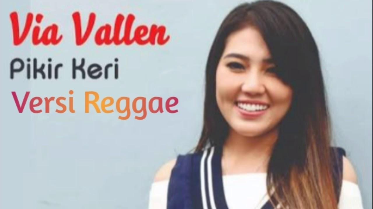 "Via Vallen ""Piker Keri"" Versi Reggae #1"