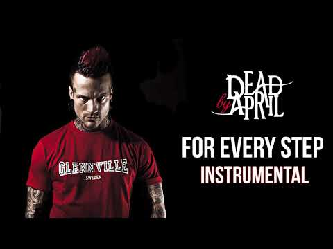 Dead By April - For Every Step (Official Instrumental)