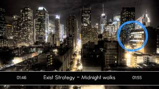 Exist Strategy - Midnight walks