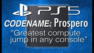 Rumor: PS5 Codenamed 'Prospero' - Biggest jump in power for consoles, new camera for streaming.