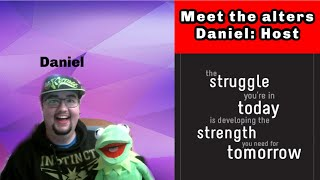 Meet Daniel | SWITCH CAUGHT ON CAMERA | Meet The Alters | MESSAGE FROM JOHN |