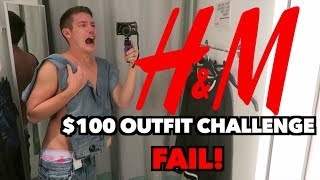 $100 OUTFIT CHALLENGE FAIL!