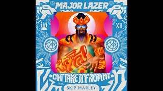Major Lazer - Cant Take It From Me feat. Skip MarleyOfficial Audio.