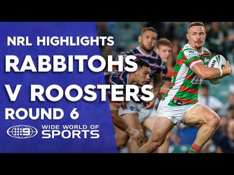 NRL Highlights: Sydney Roosters v South Sydney Rabbitohs - Round 6