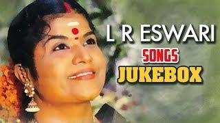 L R Eswari Songs | Old Classic Tamil Songs | Tamil Songs Jukebox | L R Eswari Old Tamil Songs