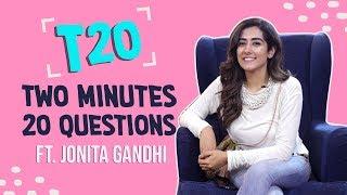 Jonita Gandhi plays Pinkvilla T20; answers 20 questions in 2 minutes | HaayeOye | Pinkvilla