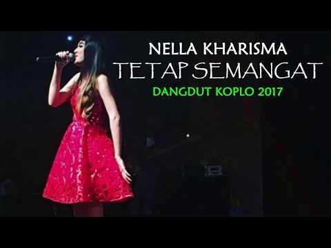Nella Kharisma - Tetap Semangat (Dangdut Koplo 2017)