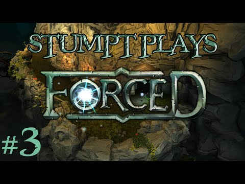 Stumpt Plays - Forced - #3 - Touch the RED Banner