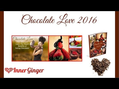 Chocolate Love - The Health Benefits of Eating Chocolate!