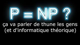 P=NP ? : le problème à un million de dollars