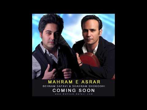 Behnam Safavi & Shahram Shookohi - Mahram E Asrar [Download Link]