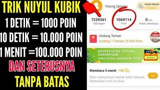 TERBONGKAT TRICK CEPAT BIAR NAMBAH POIN KUBIK DALAM HITUNGAN MENIT 1 MENIT 400 000 POIN