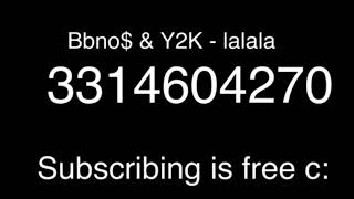 LALALA music code for Roblox