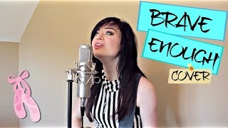 Brave Enough - Lindsey Stirling ft. Christina Perri (Cover by Mackenzie Morgan)
