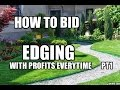 How to BID Edging