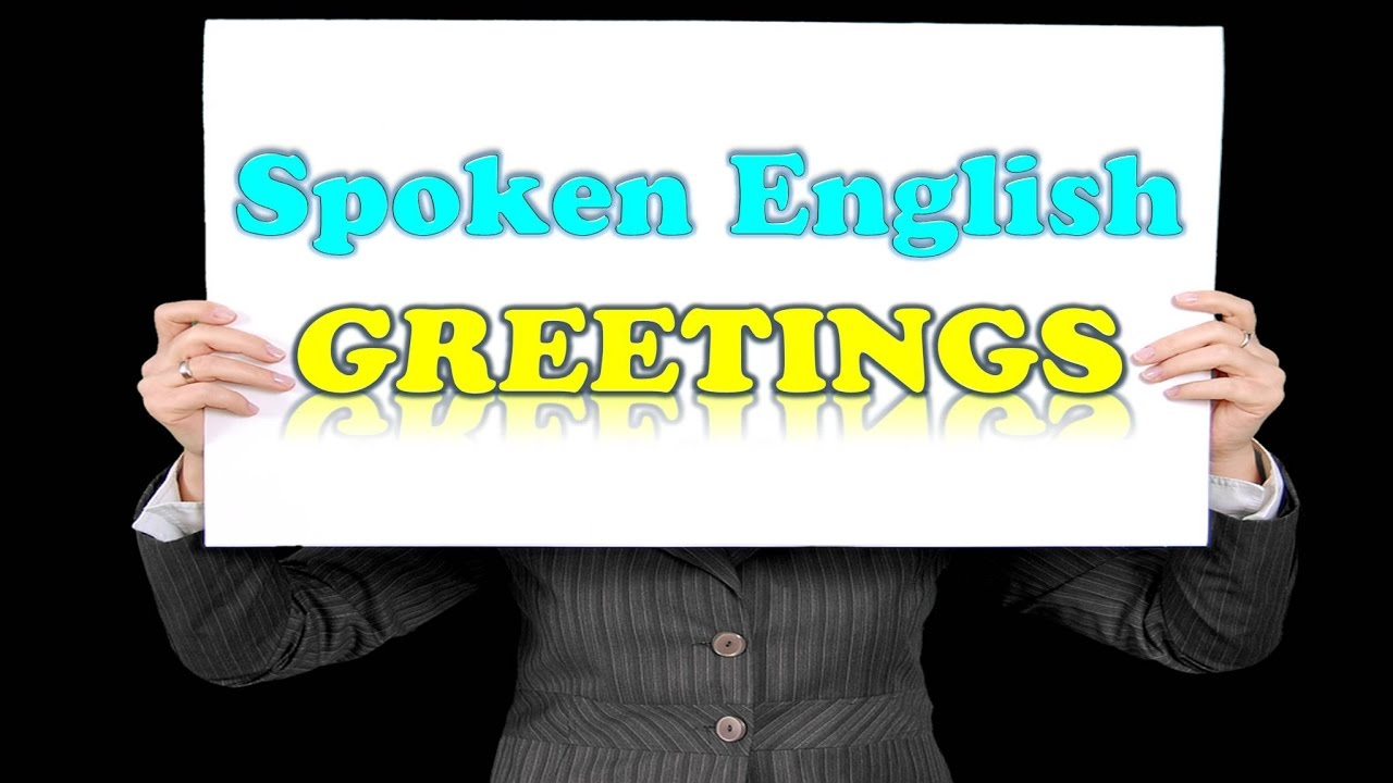 spoken english leaning video greetings english spoken english leaning video greetings english speaking lesson kristyandbryce Images