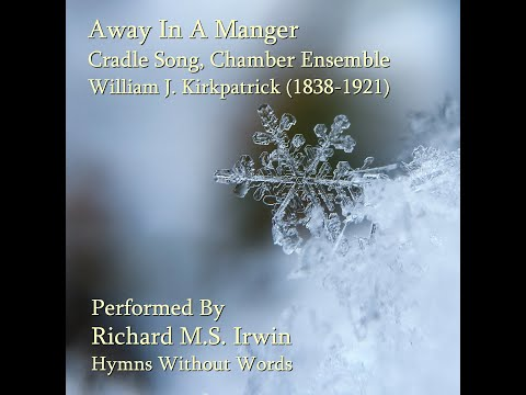 Away In A Manger Cradle Song, Chamber Ensemble
