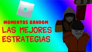 ¡LAS MEJORES ESTRATEGIAS! JAILBREAK MOMENTOS RANDOM