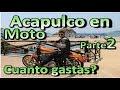 Viaje a ACAPULCO en R6 y Harley Parte 2