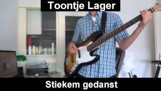 Toontje Lager - Stiekem Gedanst (bass cover)